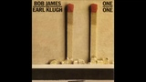 Bob James and Earl Klugh One On One