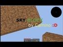 Sky Block. 1 серия || НОВОЕ НАЧАЛО