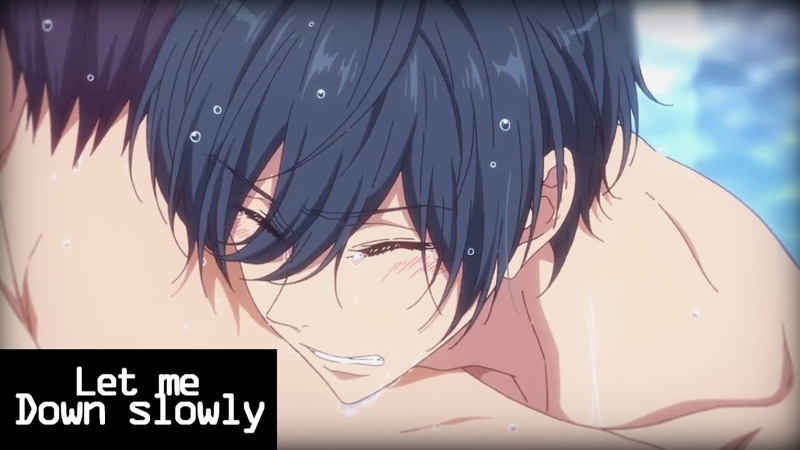 Let Me Down Slowly ♥ Ikuya x Haru [MEP PART]