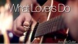 Maroon 5 - What Lovers Do - Fingerstyle Guitar Cover Joni Laakkonen