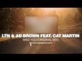 LTN &amp Ad Brown feat. Cat Martin - Miss You _Silk Music_ ( 1080 X 1920 ).mp4