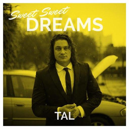 Tal альбом Sweet Sweet Dreams
