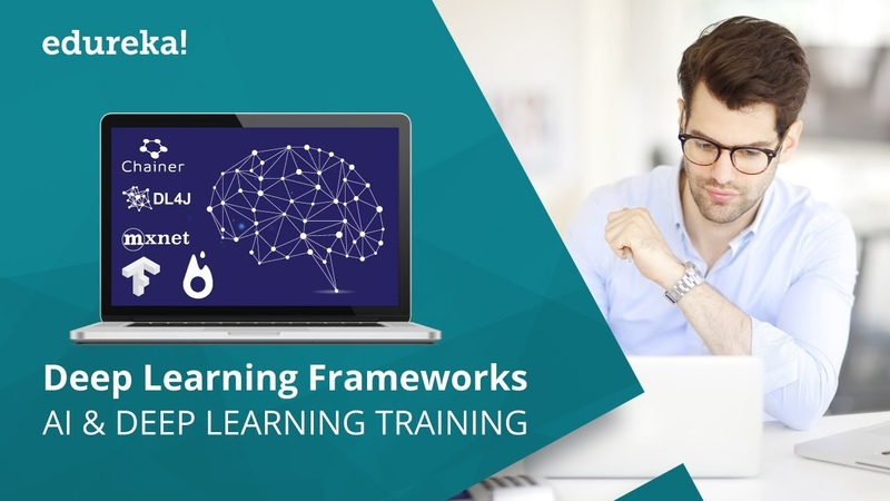 Top 8 Deep Learning Frameworks | Which Deep Learning Framework You Should Learn? | Edureka
