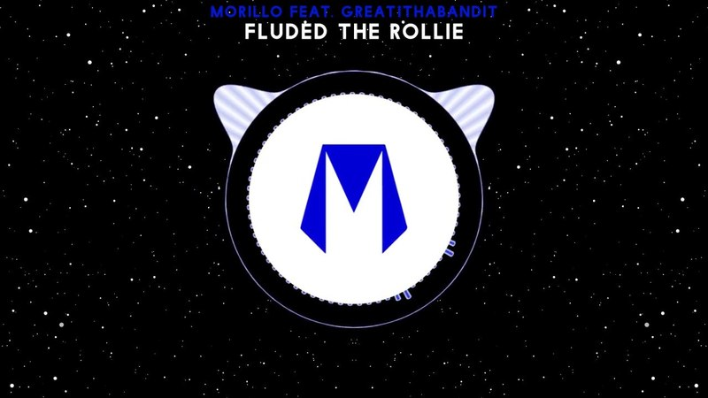 Morillo feat. Great1thaBandit - Fluded the Rollie [TRAP]