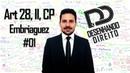 Direito Penal - Art 28, II, CP - Embriaguez 01
