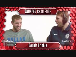 Dirk Nowitzki and Luka Doncic - Whisper Challenge