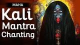 Most Powerful Maha Kali Mantra Jaap Chanting Kali Beej Mantra Kali Stotras Kali Mantra