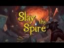 Повелитель карт и подземелий Slay the Spire