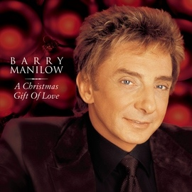 Barry Manilow альбом A Christmas Gift Of Love
