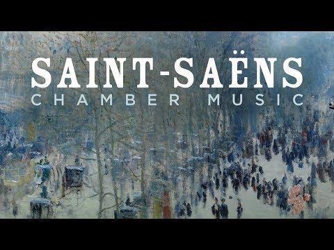 Saint-Saëns Chamber Music