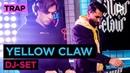 Yellow Claw DJ set SLAM