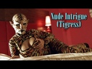 Nude Intrigue Tigress