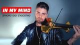 Dynoro Gigi D'Agostino In my Mind instrumental cover