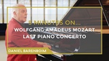 5 Minutes On... Mozart - Piano Concerto No. 27 (Bb major) Daniel Barenboim subtitulado