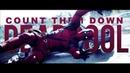 Count them down Deadpool