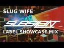 ►SLUG WIFE LABEL SHOWCASE