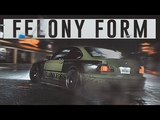 FELONY NFS CINEMATIC