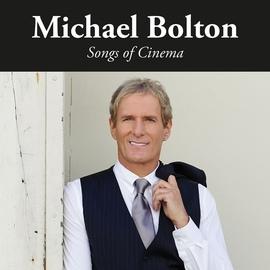 Michael Bolton альбом Songs of Cinema