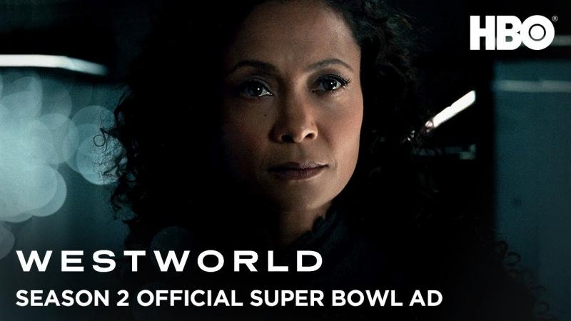 Westworld Season 2 | Official Super Bowl LII Ad | HBO