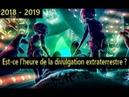 Est ce l'heure de la divulgation extraterrestre 1 5 FR 2018