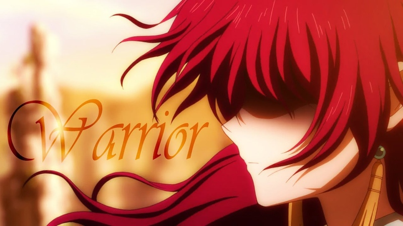 Akatsuki No Yona - Warrior「AMV」HD
