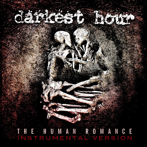 Darkest Hour альбом The Human Romance - Instrumental Version