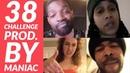 The 38 Challenge - Part 2 (Prod. By Maniac) Dot, Shocker, Milli Many More