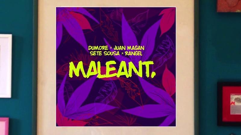 Dumore, Juan Magan, Rangel Sete Sousa - Maleanta (Video Lyrics)