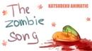 The Zombie Song (animatic) [KatsuDeku] BNHA
