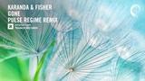 Karanda &amp Fisher - Gone (Pulse Regime Extended Remix) Amsterdam Trance