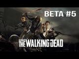OVERKILL's The Walking Dead - BETA #5