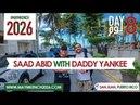 Day 08 Saad Abid with Daddy Yankee - San Juan - اليوم الثامن سعد عبيد مع دادي يانكي بسان خوان