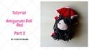 Crochet Amigurumi Doll Red Pattern Tutorial(Part 2/2)