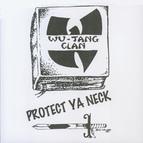 Wu-Tang Clan альбом Protect Ya Neck