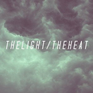 The Light The Heat