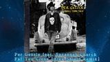 Per Gessle feat Savannah Church Far too close ( Alex Shield Remix)