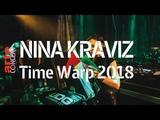Nina Kraviz Time Warp 2018 (Full Set HiRes) ARTE Concert