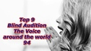 Top 9 Blind Audition (The Voice around the world 94)(REUPLOAD)