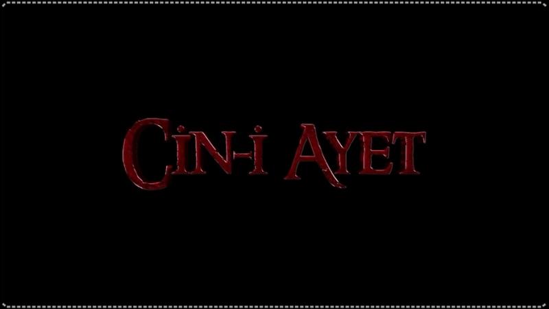 Cin-i Ayet   Fragman