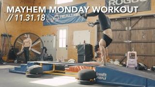 Mayhem Monday Workout // 12.31.18