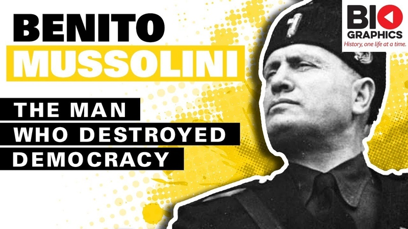 Benito Mussolini Biography The Man Who Destroyed Democracy