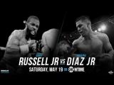 Гэри Расселл vs Джозеф Диас (Gary Russell Jr vs Joseph Diaz) 19.05.2018
