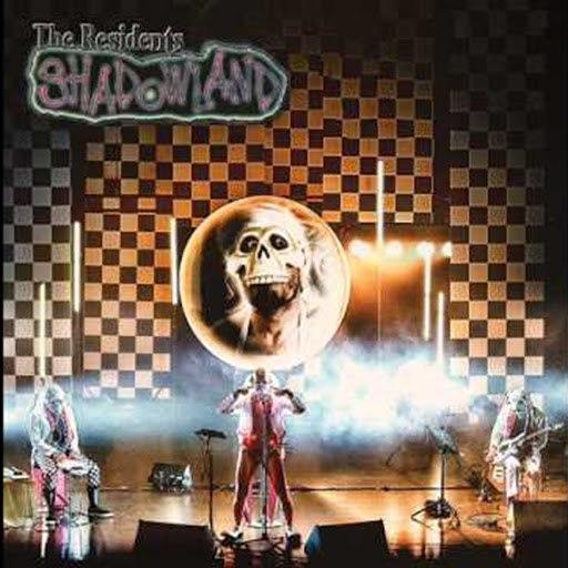 The Residents альбом Shadowland