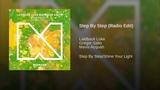 Laidback Luke &amp Gregor Salto feat. Mavis Acquah - Step By Step (Radio Edit Audio)