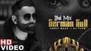 German Gun (Dhol Mix)   Amrit Maan Ft DJ Flow   DJ Laddi MSN   Latest Remix Songs 2019