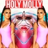 MOLLY - Holy Molly