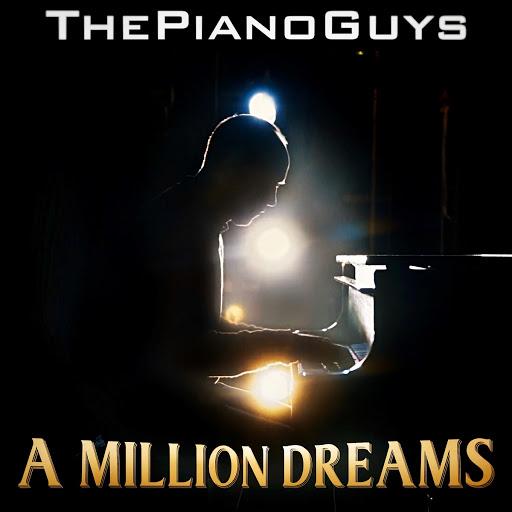 The Piano Guys альбом A Million Dreams