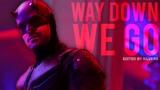 Daredevil (Matt Murdock) Way Down We Go