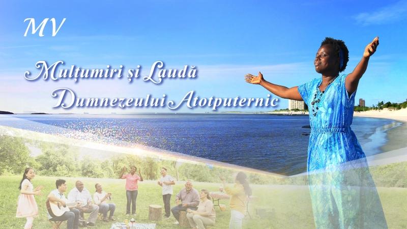 """Muzica Crestina Video """"Mulțumiri și laudă Dumnezeului Atotputernic"""" Trăind în lumina lui Dumnezeu"""