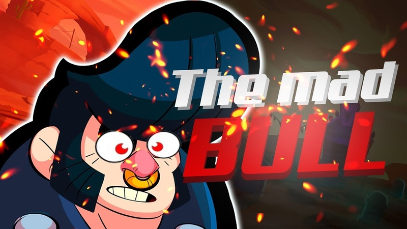 Bull the mad! Brawl Stars - montage gameplay